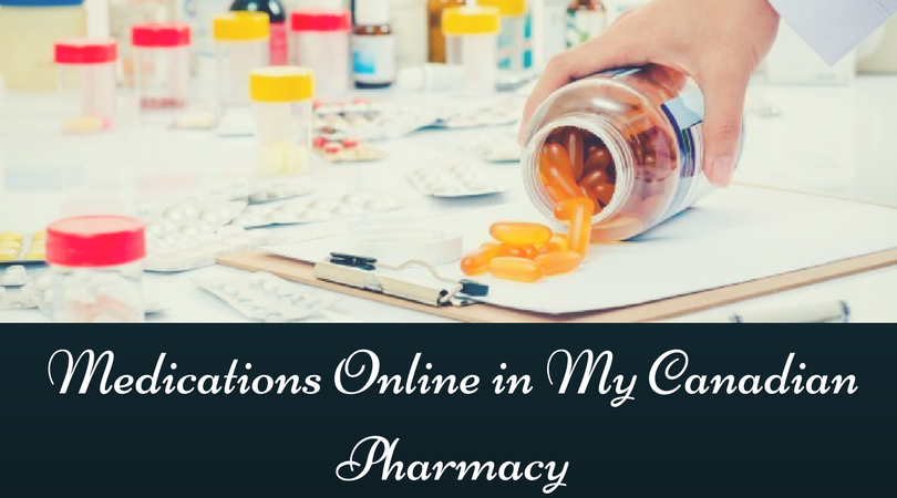 Medications Online in My Canadian Pharmacy